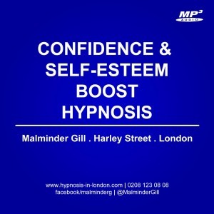 Hypnotherapy London Confidence And Self-esteem Hypnosis Mp3 Self-Esteem Hypnosis Mp3 Harley Street Hypnotherapy Malminder Gill London Hypnotherapy