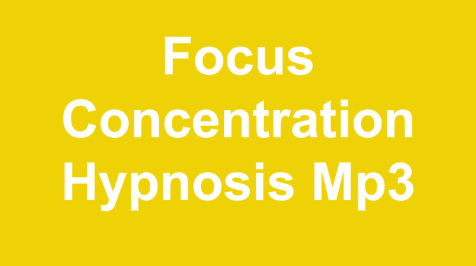 Focus Concentration Hypnosis